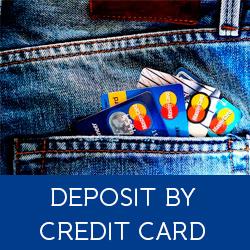DEPOSIT BY CREDIT CARD